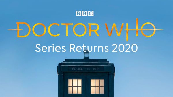 Doctor Who Series 12 will debut in early 2020